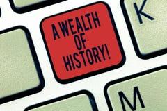 Ordhandstiltext en rikedom av historia Affärsidé för forntida kulturtraditioner för värdefulla forntida berättelser royaltyfri foto