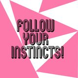 Ordhandstiltext följer dina instinkter Affärsidé för att lyssna till din intuition och att lyssna till din hjärta tre vektor illustrationer
