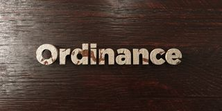 Ordinance - grungy wooden headline on Maple  - 3D rendered royalty free stock image Royalty Free Stock Images