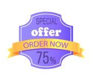 Ordre d'offre spéciale maintenant 75 outre des infos d'étiquette Images stock