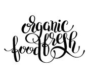 Organic food handwritten inscription lettering for health Royalty Free Stock Image