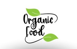 Organic Food word text with green leaf logo icon design stock illustration