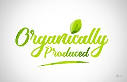 organically produced green leaf word on white background stock photo