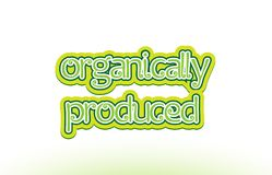Organically produced word text logo icon typography design Stock Photo