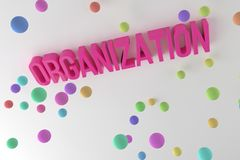 Organization, business conceptual colorful 3D rendered words. Backdrop, caption, communication & style. Organization, business conceptual colorful 3D rendered royalty free illustration