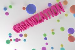 Organization, business conceptual colorful 3D rendered words. Creativity, positive, illustration & background. Organization, business conceptual colorful 3D royalty free illustration