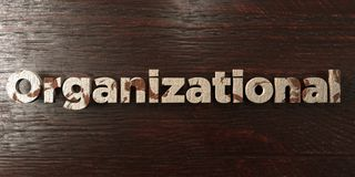 Organizational - grungy wooden headline on Maple  - 3D rendered royalty free stock image. This image can be used for an online website banner ad or a print Royalty Free Stock Photo