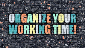 Organize Your Working Time on Dark Brick Wall. Royalty Free Stock Images