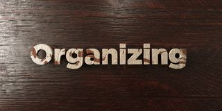 Organizing - grungy wooden headline on Maple  - 3D rendered royalty free stock image. This image can be used for an online website banner ad or a print Stock Photo