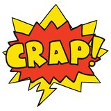 A creative cartoon word Crap! and speech bubble. An original creative cartoon word Crap! and speech bubble vector illustration