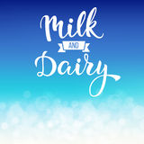 Original handwritten text Milk and Dairy. Royalty Free Stock Image