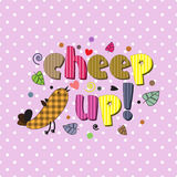 The original spelling of the phrase cheep up!. Royalty Free Stock Photo