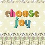 The original spelling of the phrase choose joy. Stock Image