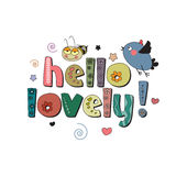 The original spelling of the phrase Hello lovely!. Design for children's printed materials Stock Photo