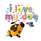 The original spelling of the phrase I love my dog Royalty Free Stock Images