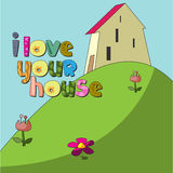 The original spelling of the phrase I love my house. Stock Photos