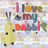 The original spelling of the phrase I love my rabbit. Stock Images