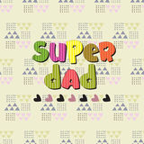 The original spelling of the phrase super dad. Stock Photo