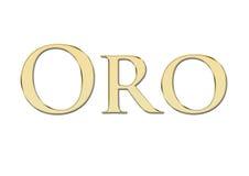 Or (oro dans l'Espagnol) écrit dans les lettres d'or Photographie stock