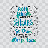 Os bons amigos são como estrelas que você não as vê sempre mas você para conhecer são sempre lá ilustração royalty free