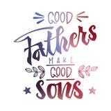 Os bons pais fazem bons filhos citar Frase do dia de pais Rotula??o tirada m?o da m?o da escada do roteiro ilustração stock