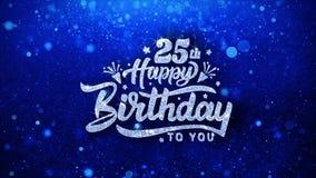 25os cumprimentos azuis das partículas dos desejos do texto do feliz aniversario, convite, fundo da celebração