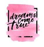 Os sonhos vêm verdadeiro no fundo do rosa da aquarela Ilustração do vetor foto de stock