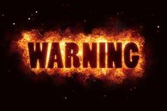 Ostrzega ostrzeżenie ogienia oparzenie płomienia tekst jest wybucha Obrazy Stock