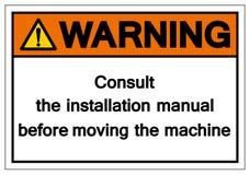 Ostrzegający Konsultuje instalacyjnego manuał przed ruszać się maszynowego symbolu znaka, Wektorowa ilustracja, Odizolowywająca N ilustracja wektor
