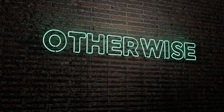 OTHERWISE -Realistic Neon Sign on Brick Wall background - 3D rendered royalty free stock image. Can be used for online banner ads and direct mailers stock illustration