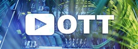 OTT, IPTV, video streaming over the internet.