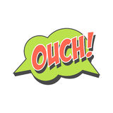 Ouch short phrase, speech bubble in retro style vector Illustration. Isolated on a white background Stock Images