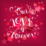 Our love is forever typography card Royalty Free Stock Photos
