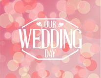 our wedding day pink bokeh background illustration Royalty Free Stock Images