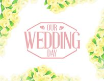 our wedding day yellow flowers border background Stock Image