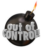 Out of Control Bomb Failure Trouble Problem Bad Mismanagement. Out of Control words on a black round bomb about to blow up as a failure or mismanagement job Stock Images