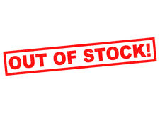 OUT OF STOCK! Stock Photo