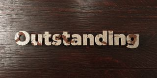 Outstanding - grungy wooden headline on Maple  - 3D rendered royalty free stock image Royalty Free Stock Photos