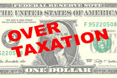 Over Taxation concept. Render illustration of OVER TAXATION title on One Dollar bill as a background Royalty Free Stock Image