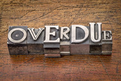 Overdue word in metal type Royalty Free Stock Photo