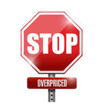 Overpriced stop sign concept illustration Stock Photos