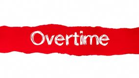 Overtime Written on Ripped Red Paper. Human Resource Concept stock photo