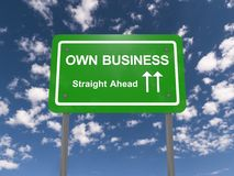 Own business road sign. Green road sign with the words 'Own Business straight ahead'. Blue sky and cloud background vector illustration