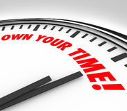 Own Your TIme Clock Words Enjoy Personal Life Stock Images