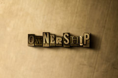 OWNERSHIP - close-up of grungy vintage typeset word on metal backdrop. Royalty free stock illustration.  Can be used for online banner ads and direct mail Stock Photo