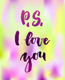 P S I love you greeting card with calligraphy. Royalty Free Stock Photo