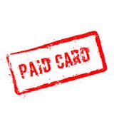 Paid card red rubber stamp isolated on white. Royalty Free Stock Image