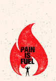 Pain Is Fuel Sport And Fitness Motivation Quote. Creative Vector Typography Grunge Poster Concept With Flame. On Rustic Background Royalty Free Stock Photography