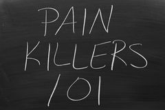Pain Killers 101 On A Blackboard Stock Photo