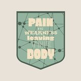 Pain is weakness leaving the body. Gym, Fitness Motivation Quote. Stock Image